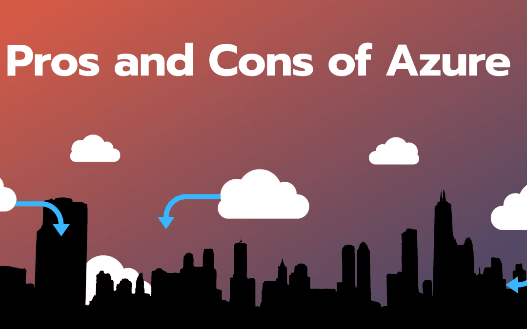 Pros and Cons of Azure