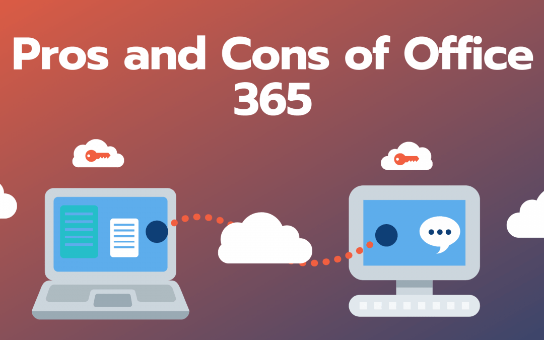 Office 365 – The Good, the Bad, the Ugly